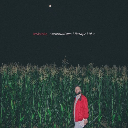 Invisibile – Ammutolismo mixtape vol. 2