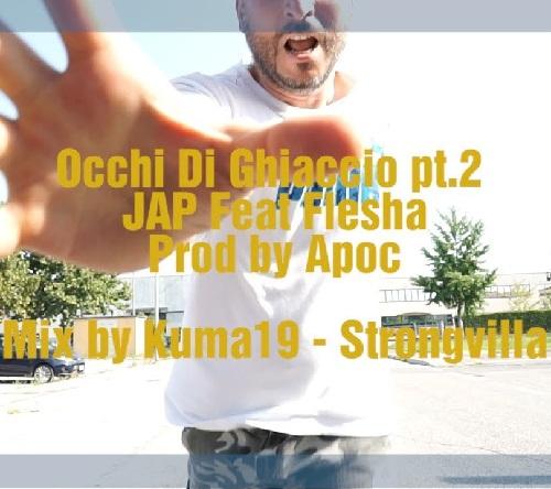 Jap feat. Flesha – Occhi di ghiaccio pt. 2