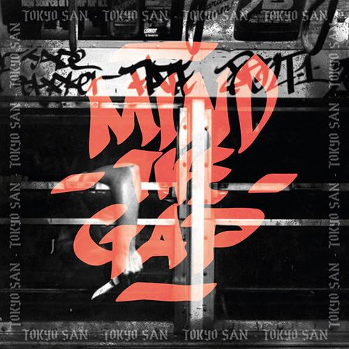 """""""Mind the gap"""" e' il nuovo video di Tokyo San"""