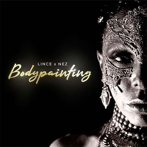 """""""Bodypainting"""" e' il nuovo singolo di Neazy Nez con Lince"""