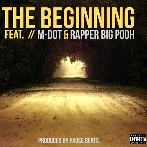 "M-Dot e Big Pooh collaborano con Pause Beats in ""The Beginning"""
