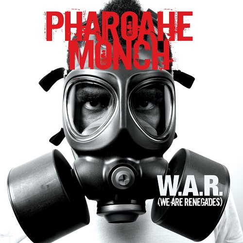 Pharoahe Monch – W.A.R. (We Are Renegades)