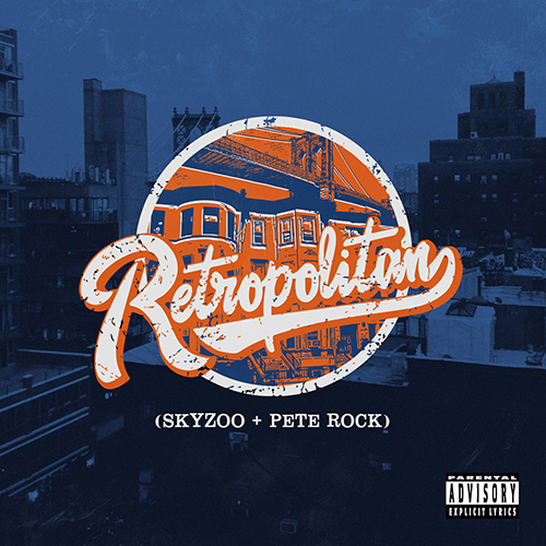 Skyzoo and Pete Rock – Retropolitan