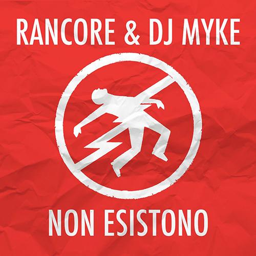 """""""Non esistono"""" e' il nuovo singolo di Dj Myke e Rancore"""