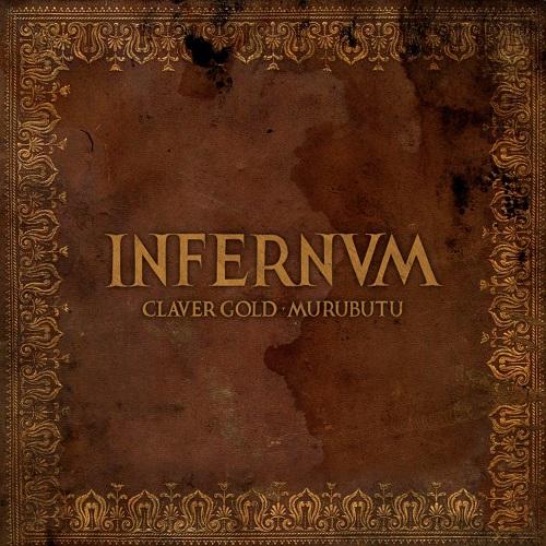 """""""Infernvm"""" e' il nuovo disco di Claver Gold e Murubutu"""