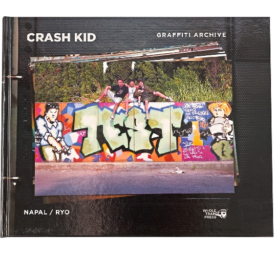 "Whole Train Press pubblica il volume fotografico ""Crash Kid graffiti archive"""