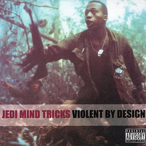 Jedi Mind Tricks – Violent By Design