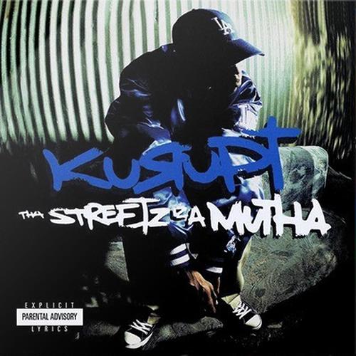 Kurupt – The Streetz Iz A Mutha