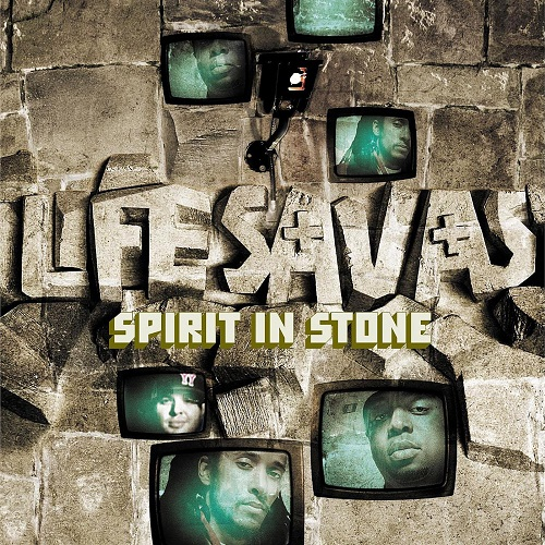 Lifesavas – Spirit In Stone