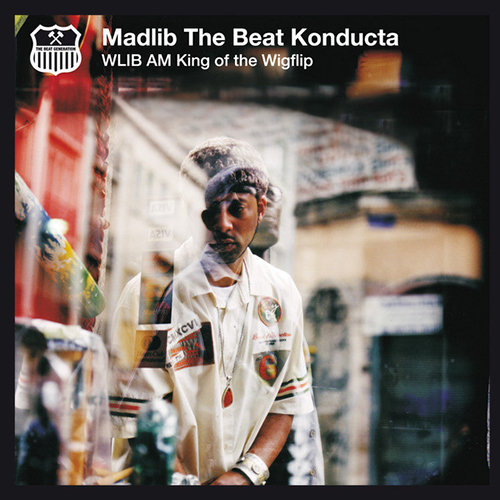 Madlib – WLIB AM: King Of The Wigflip