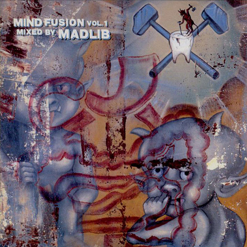Madlib – Mind Fusion Vol. 1 Hip-Hop/Mind Fusion Vol. 2 Jazz, Funk, Soul