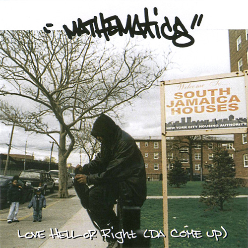 Mathematics – Love Hell Or Right (Da Come Up)