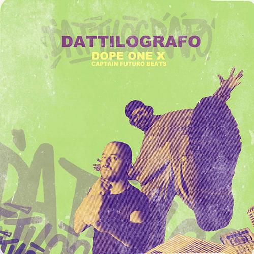 """Dope One e Captain Futuro pubblicano l'EP """"Dattilografo"""""""