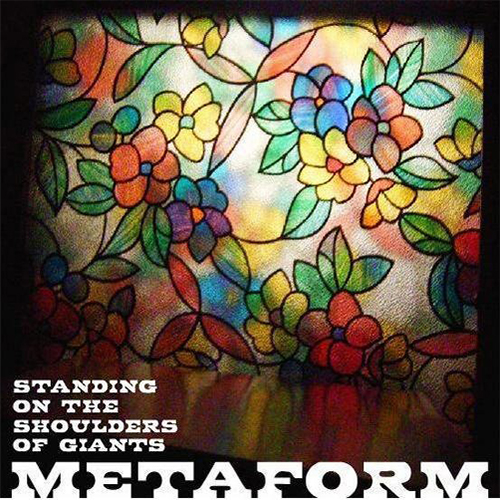 Metaform – Standing On The Shoulders Of Giants
