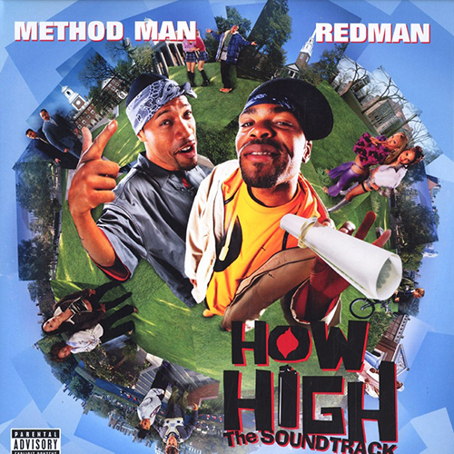 Method Man Redman – How High The Soundtrack