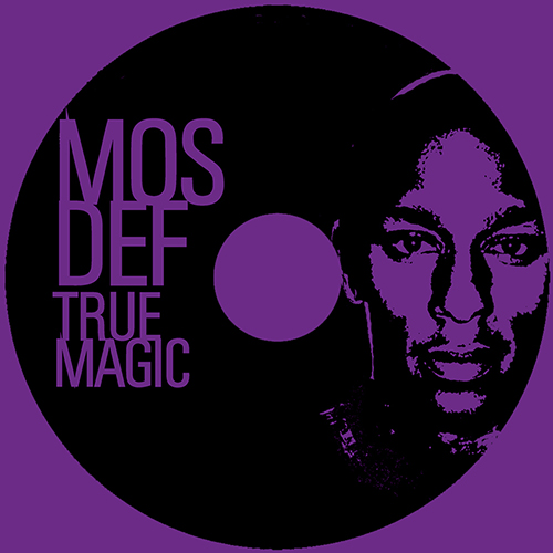 Mos Def – True Magic
