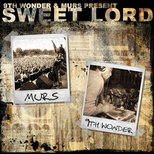 Murs and 9th Wonder – Sweet Lord