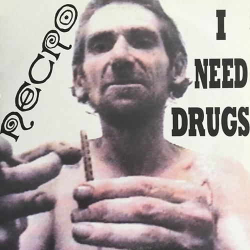 Necro – I Need Drugs