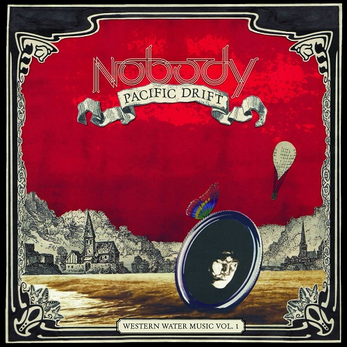 Nobody – Pacific Drift – Western Water Music Vol. 1