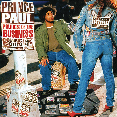 Prince Paul – Politics Of The Business