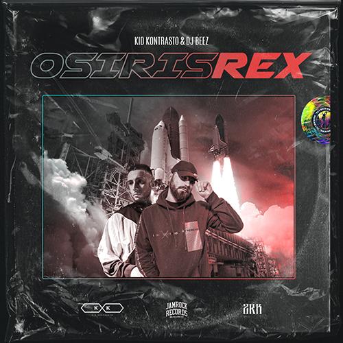"""Kid Kontrasto e Dj Beez pubblicano """"Osiris Rex"""""""