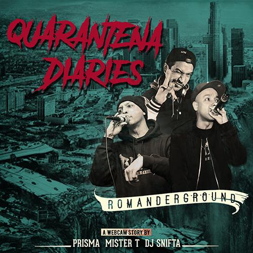 """I Romanderground pubblicano """"Quarantena diaries"""""""