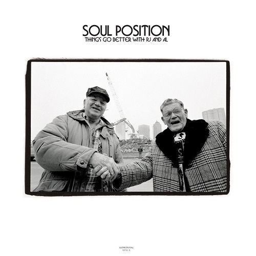 Soul Position – Things Go Better With RJ And AL