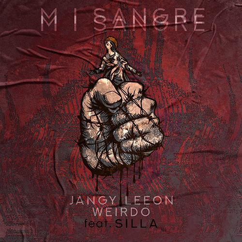 """""""MI sangre"""" e' il nuovo singolo di Jangy Leeon e Weirdo"""