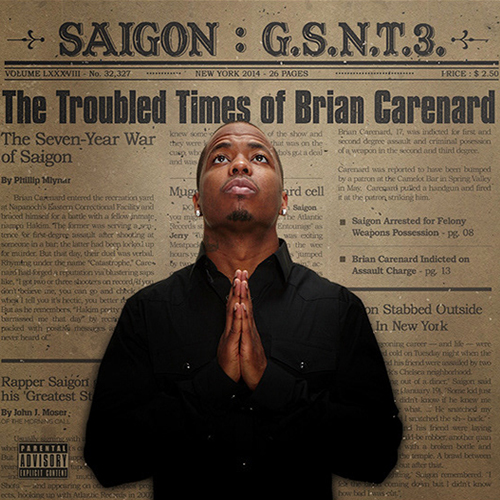 Saigon – G.S.N.T.3. The Troubled Times Of Brian Carenard