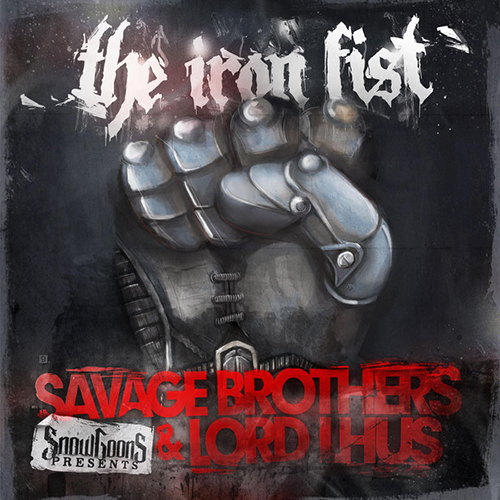 Savage Brothers & Lord Lhus – The Iron Fist