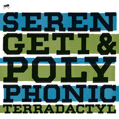 Serengeti & Polyphonic – Terradactyl