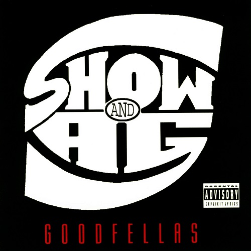 Show & A.G. – Goodfellas
