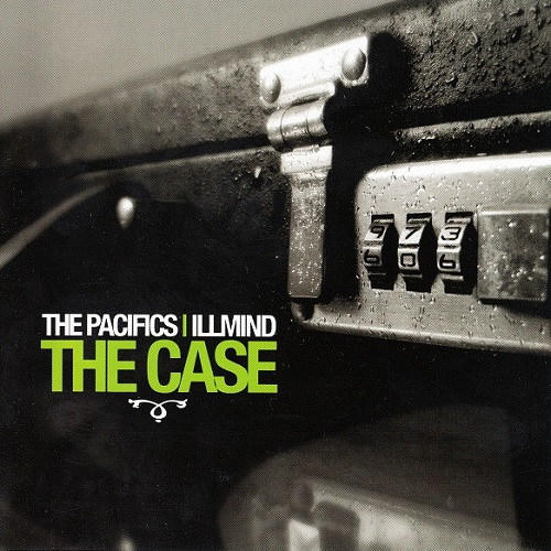 The Pacifics and Illmind – The Case