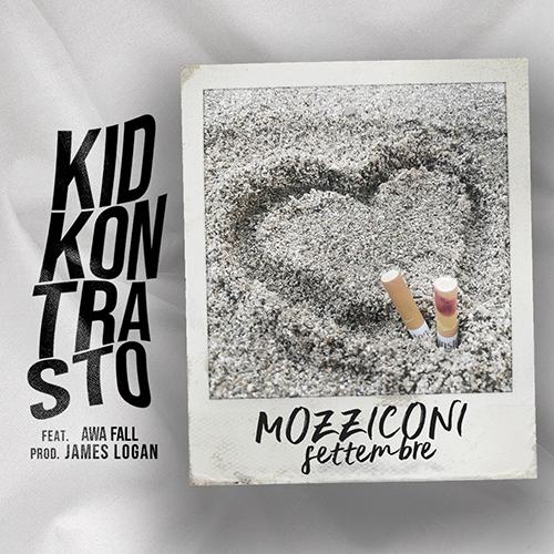 """""""Mozziconi/settembre"""" e' il nuovo singolo di Kid Kontrasto"""
