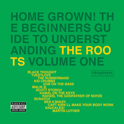 The Roots – Home Grown! The Beginners Guide To Understanding The Roots