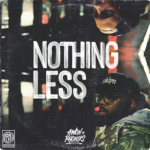 "Awon e Phoniks pubblicano ""Nothing Less"""