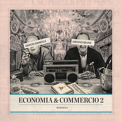 """Gionni Gioielli e Gionni Grano pubblicano """"Economia & commercio 2"""""""