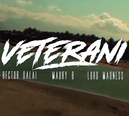 "Hector Dalai e Kique' Velasquez ospitano Maury B, Lord Madness e Dj P-Kut in ""Veterani"""
