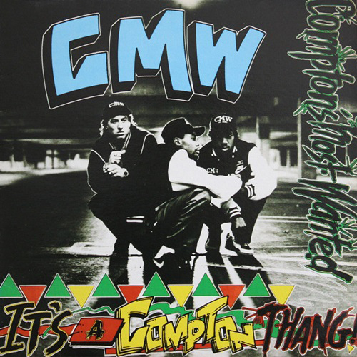 Comptons Most Wanted – It's A Compton Thang