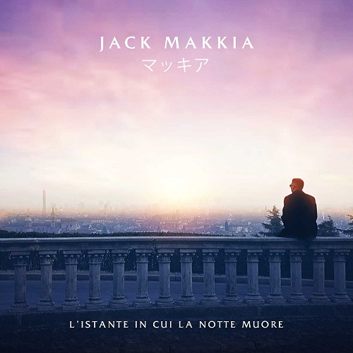 """""""L'istante in cui la notte muore"""" e' il nuovo video di Jack Makkia"""
