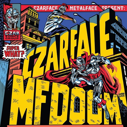 """Super What?"" e' il nuovo disco di Czarface e MF Doom"
