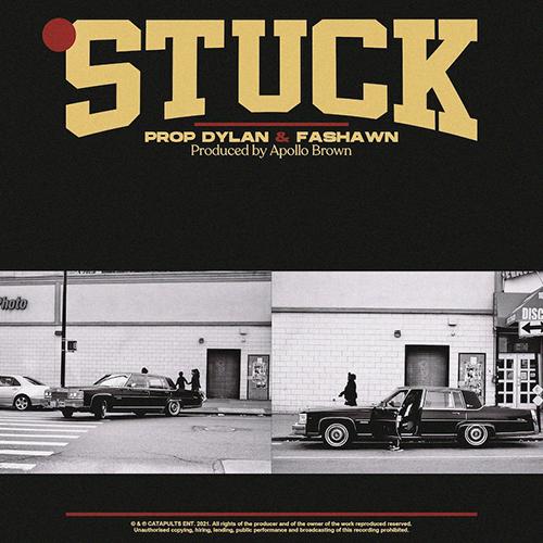 """""""Stuck"""" e' il nuovo singolo di Prop Dylan con Fashawn e Apollo Brown"""