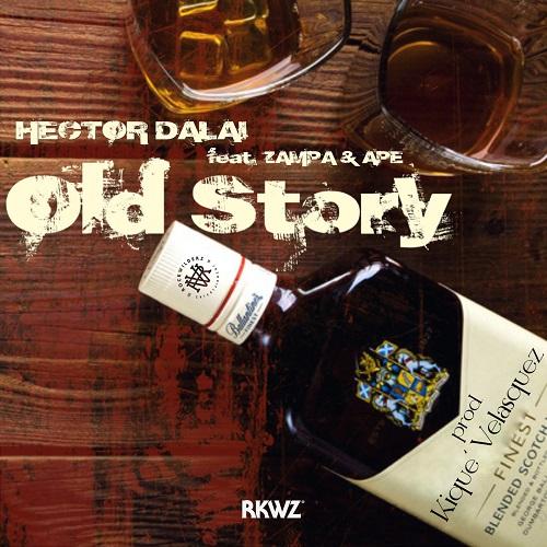 """""""Old story"""" e' il nuovo singolo di Hector Dalai con Ape e Zampa"""