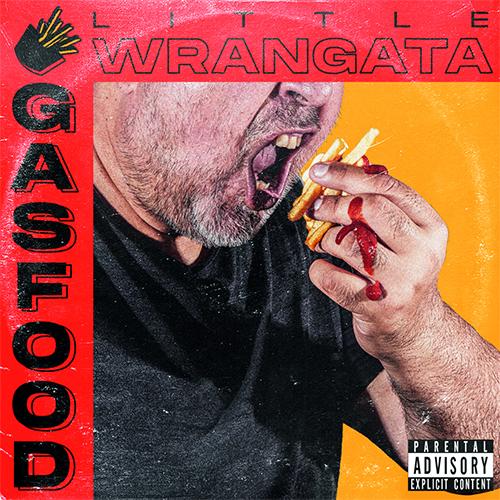 """""""Gas food"""" e' il nuovo EP dei Little Wrangata"""
