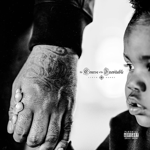 Lloyd Banks – The Course Of The Inevitable