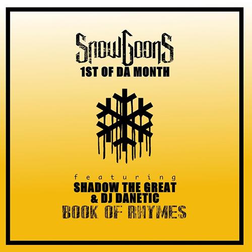 """Shadow The Great e' il nuovo ospite di """"1st Of Da Month"""" degli Snowgoons"""