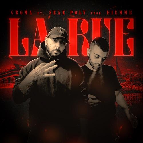 """""""La rue"""" e' il nuovo singolo di Croma"""