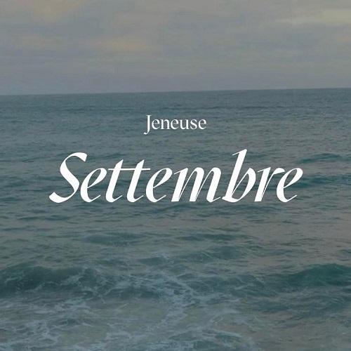 """""""Settembre (riflessioni sul cambiamento)"""" e' il nuovo video di Jeneuse"""