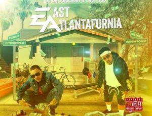 "OJ Da Juiceman & Lost God ""East Atlantafornia"" Mixtape"