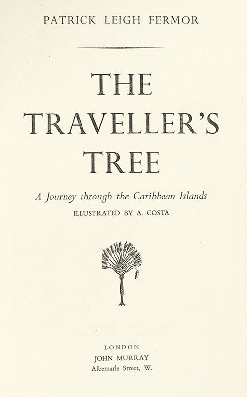 The Traveller's Tree: A Journey Through the Caribbean Islands.